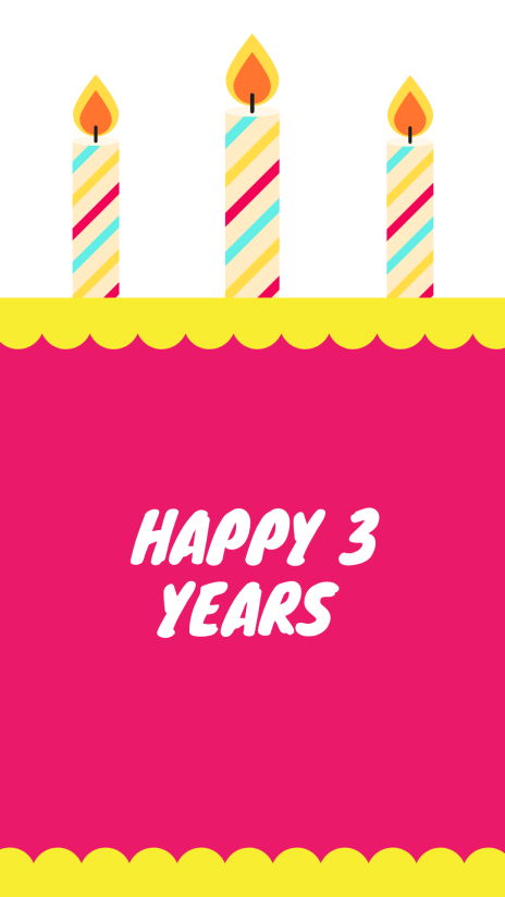 Happy 3 years