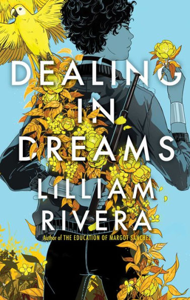 Dealing in Dreams Lilliam Rivera