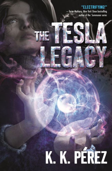The Tesla Legacy K.K.Perez