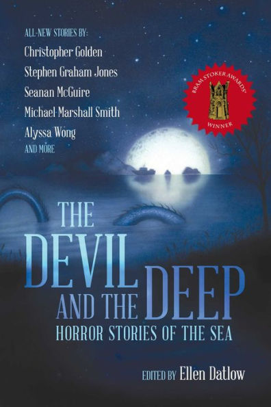 The Devil and the Deep Edited by Ellen Datlow